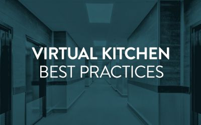 Virtual Kitchen Best Practices